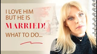 Falling In Love With A Married Man | Do's and Don'ts