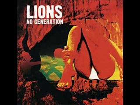 No Generation (Song) by Lions