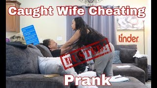CAUGHT WIFE CHEATING PRANK ((*GETS VIOLENT*))