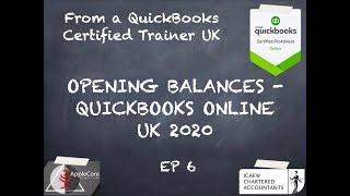 How to Import Opening Balances! onto QuickBooks Online UK in 2020 - from a Certified Trainer!