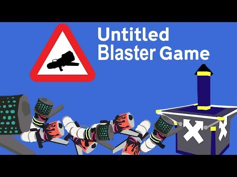 VERY BAD BLASTER GUIDE