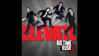 Big Time Rush - No Idea (Studio Version) [Audio]