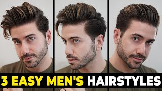 3 EASY HAIRSTYLES FOR MEN 2020 | Mens Hairstyle Tutorial | Alex Costa