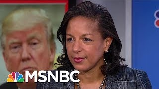 Susan Rice On President Donald Trump