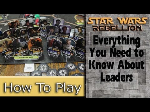 Leaders: How to Play Star Wars: Rebellion