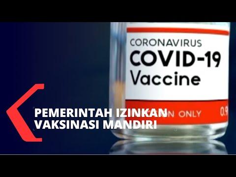 Resmi, Pemerintah Izinkan Vaksinasi Corona Mandiri