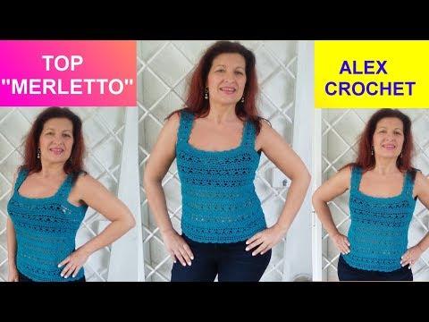 """TOP CANOTTA """"MERLETTO"""" UNCINETTO tutorial facile tutte le taglie Alex Crochet"""