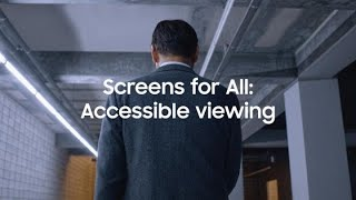 Screens for All: An accessible view | Samsung thumbnail