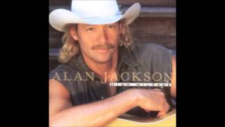 I'll Go On Loving You - Alan Jackson