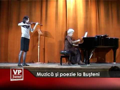 Muzică şi poezie la Buşteni
