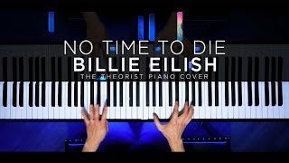 Billie Eilish - No Time to Die [James Bond Theme Song] | The Theorist Piano Cover