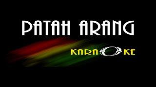 PATAH ARANG Leo Waldi Karaoke GARENG MANAGEMENT (Official)