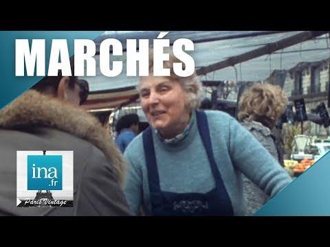 1975 : Sur les marchés de Paris   Archive INA