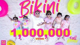BIKINI ( บิกินี่ ) : 4ALLFAMILY [ Official MV ]