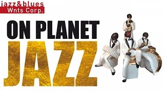 On Planet Jazz - 1H of Bebop Jazz, Hard Bop & Swing, Best Selection