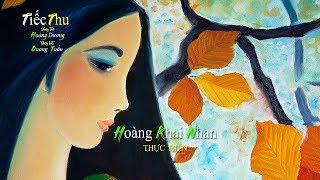 Tiếc Thu [Hoàng Dương] Quang Tuấn (4K)
