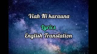 Viah Nai Karauna Lyrics English Translation Preetinder Mr Faisu U0026