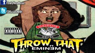 Slaughterhouse - Throw That (Feat. Eminem)