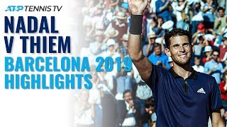 Rafa Nadal vs Dominic Thiem | Barcelona 2019 Semi-Final Extended Highlights