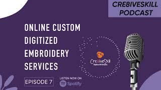 Online Custom Digitizing Embroidery Services By Cre8iveskill