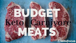 KETO ON A BUDGET | CARNIVORE DIET ON A BUDGET | Cheapest Cuts of Meat | How to buy meat on a budget