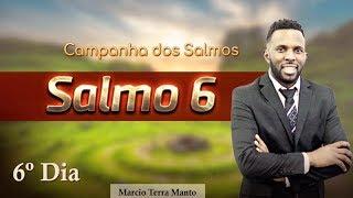 SALMOS 6 SÚPLICAS DURANATE A PROVAÇÃO