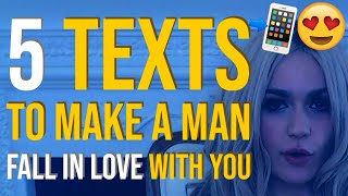 5 Texts To Make A Man Fall In Love With You 📲😍