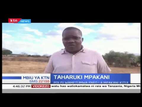 Polisi watumwa eneo la Kitui kufuatia mzozo wa wafugaji