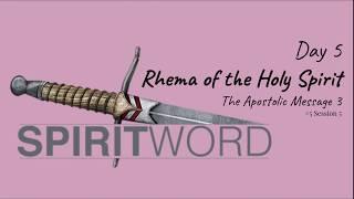 (#43 5980) Day 5 - Rhema of the Holy Spirit (The Apostolic Message 3 - Love)