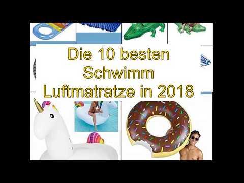 Die 10 besten Schwimm Luftmatratze in 2018