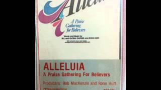 Alleluia - A Praise Gathering for Believers Cassette Side 2
