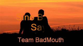 Sino Ba Ako Sayo -  Team BadMouth