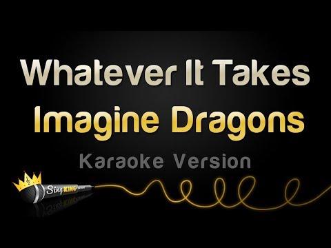 Imagine Dragons Whatever It Takes Karaoke Version