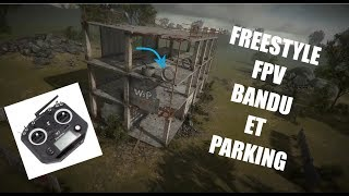 FPV Freerider Recharged // Freestyle Bandu et parking