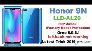 Huawei Honor 9 Lite LLD-L21 8 0 Frp bypass Without Pc 2019
