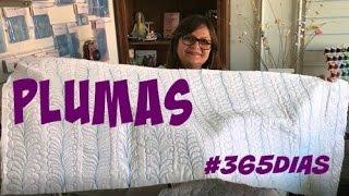 Vídeos Plumas - #365 Vídeos de Quilting