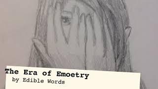 The Era of Emoetry