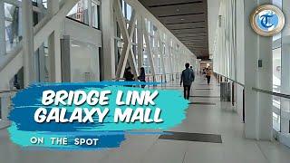 Belanja dan Jalan-jalan Nyaman di Galaxy Mall, Kini Sudah Terkoneksi dengan Bridge Link