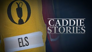 How Els Charged To His Fourth Major | Caddie Stories W/ Ricci Roberts