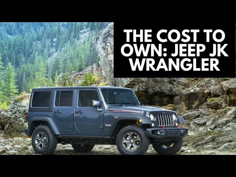 How Much Does It Cost To Own A Jeep JK Wrangler? Mp3