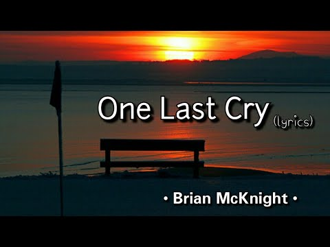 One Last Cry - Brian McKnight (lyrics) Mp3