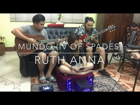 Mundo – IV Of Spades (Cover) Ruth Anna | Angelo Jay | Renz