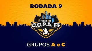 C.O.P.A. FF - Rodada 9 - Grupos A e C