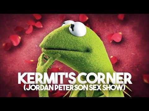 Kermit's Corner the Jordan Peterson Sex Show Ft:Radical Reviewer | The Serfs