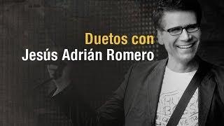 Duetos - Jesus Adrian Romero (Video)
