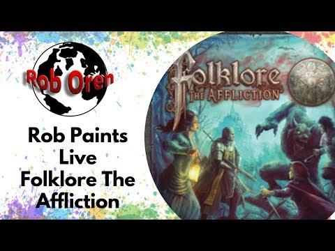 Rob Paints Live - Folklore The Affliction
