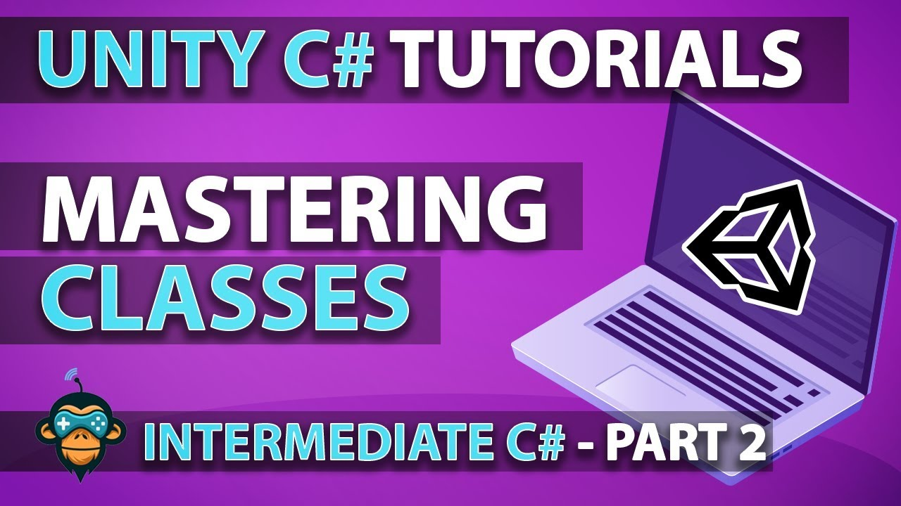 Learn to Program with C# - CLASSES - Intermediate Unity Tutorial