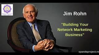 Jim Rohn -  Building Your Network Marketing Business