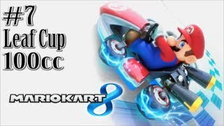 Mario Kart 8 - Part 7 - 100cc Leaf Cup! (Dual Let's Play)