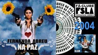 FERNANDA ABREU - NA PAZ (2004) FULL ÁLBUM